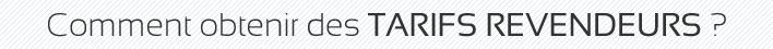 tarifs revendeur banderole